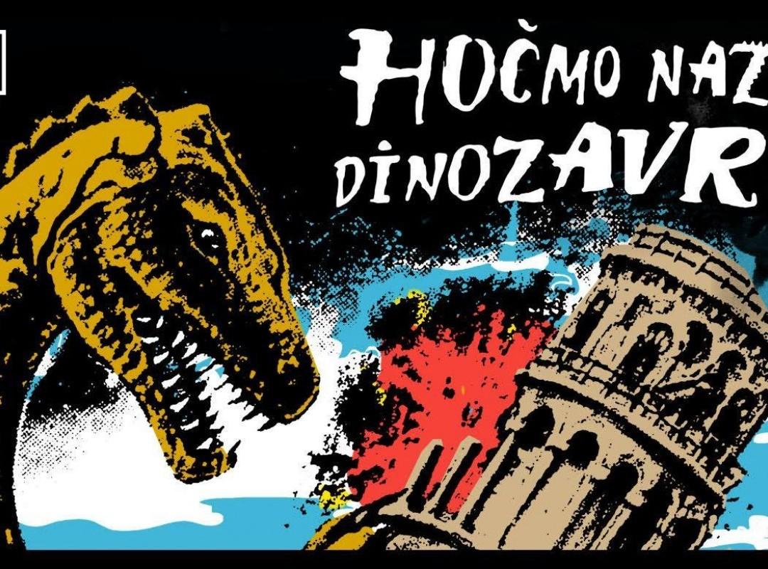 Hočmo Nazaj Dinozavre