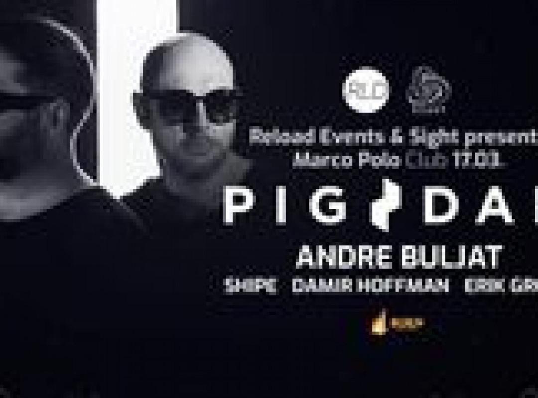 RELOAD & Sight presents Pig&Dan / Andre Buljat