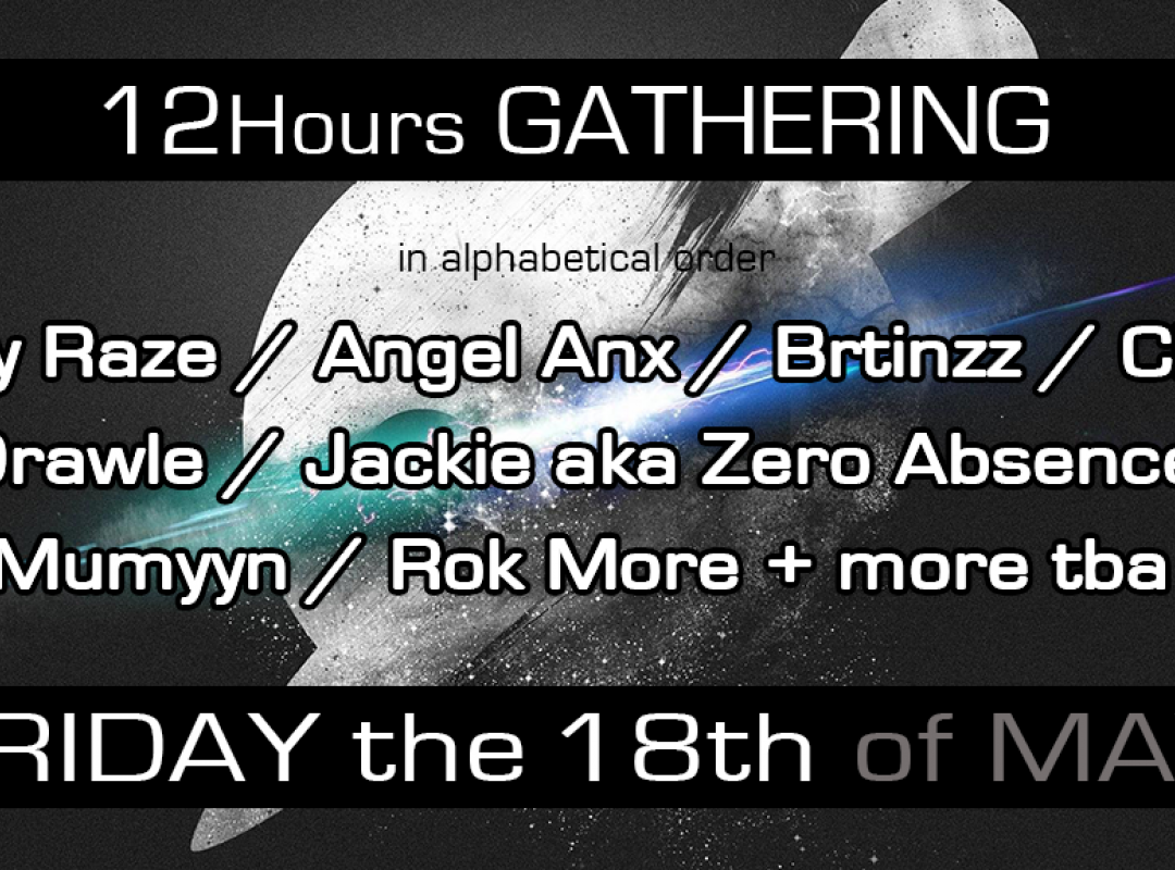 12 Hours Gathering at Crescendo