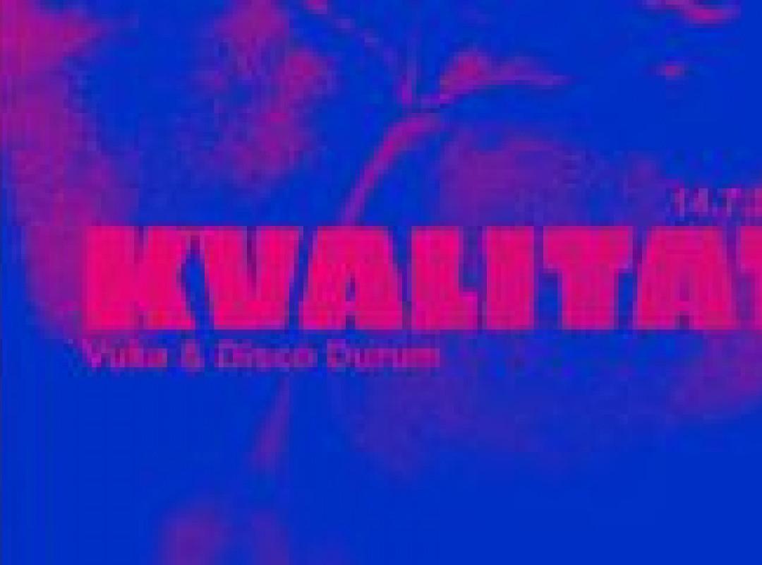 UVK4 Kvalitat w/ Vuka & Disco Durum