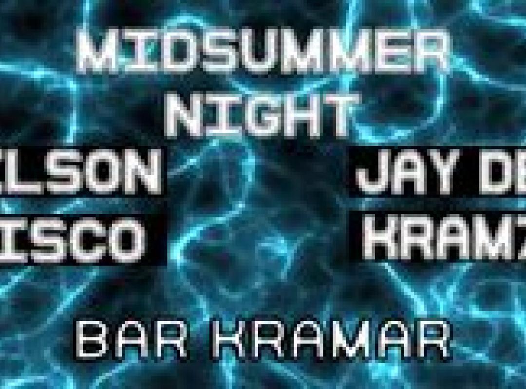 MiDSUMMER NIGHT @Bar Kramar