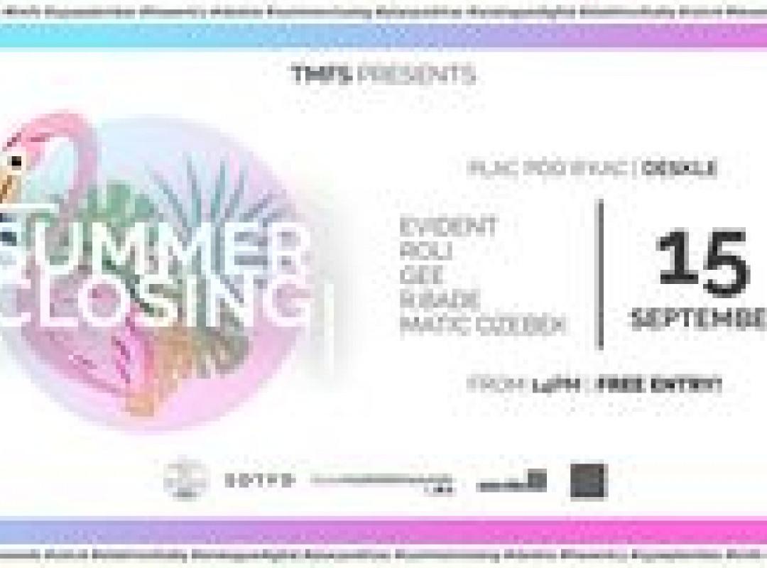 TMFS Summer Closing w / Evident & Roli