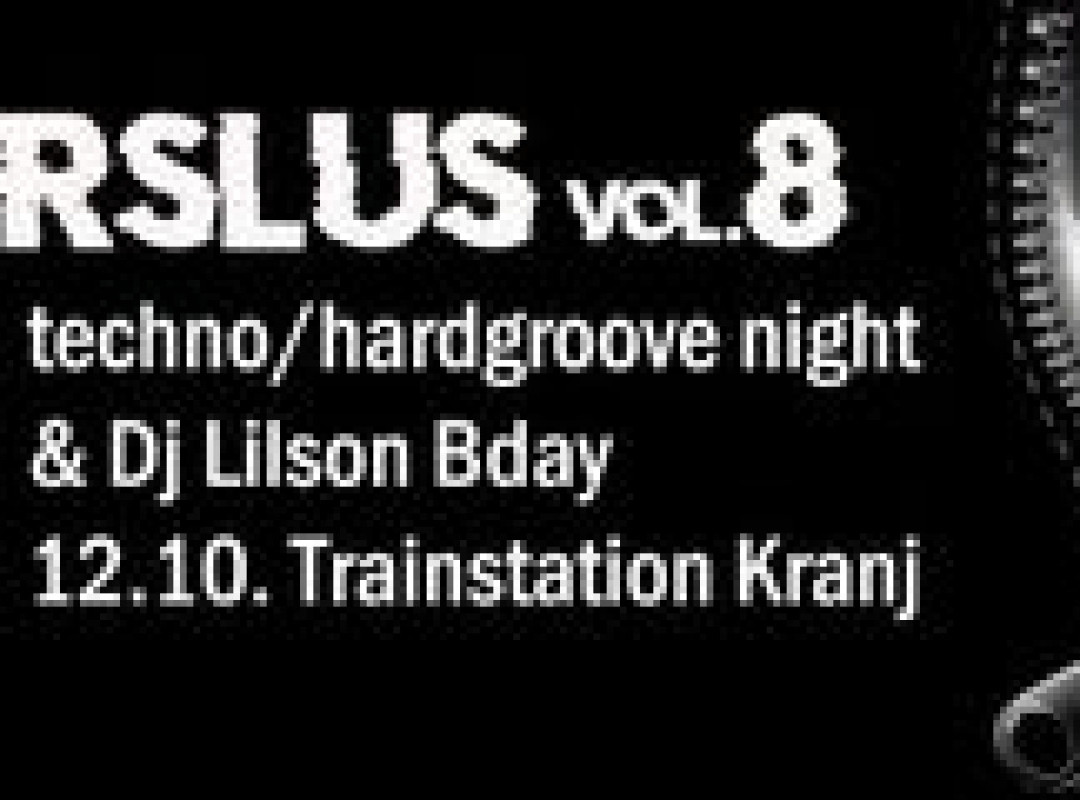 Fršlus vol.8 (techno/hardgroove night)