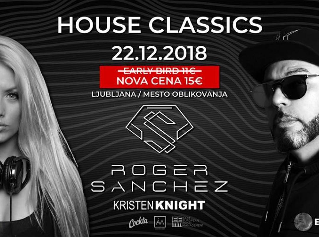 House Classics: Roger Sanchez feat. Kristen Knight