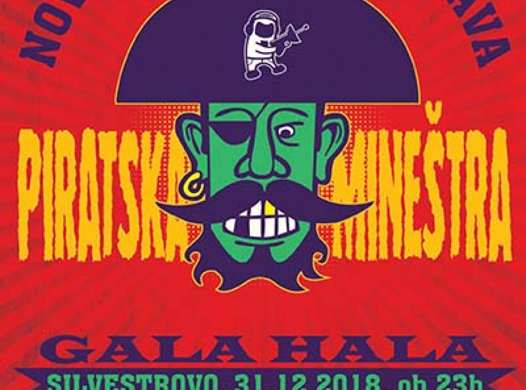 Novoletna Gala Zabava: Piratska Mineštra