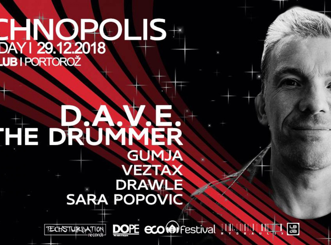Techsturbation presents Technopolis w/ DAVE The Drummer (UK)