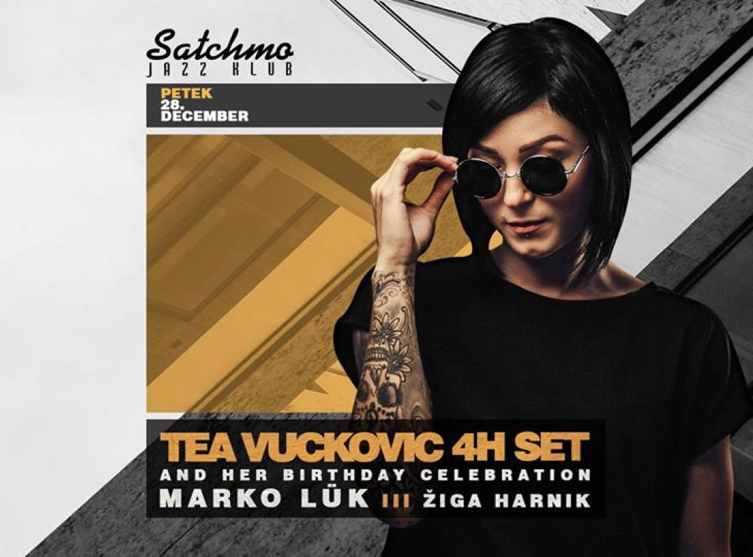 Tea Vuckovic 4h set & b.day celeb. ★