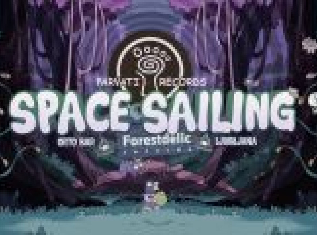 Forestdelic Space Sailing Vol.2