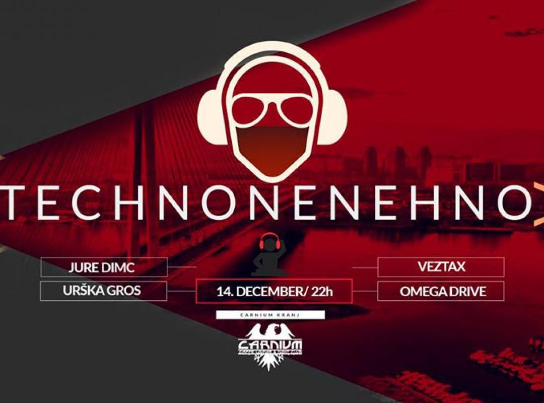 Technonenehno Exclusive at Carnium Kranj