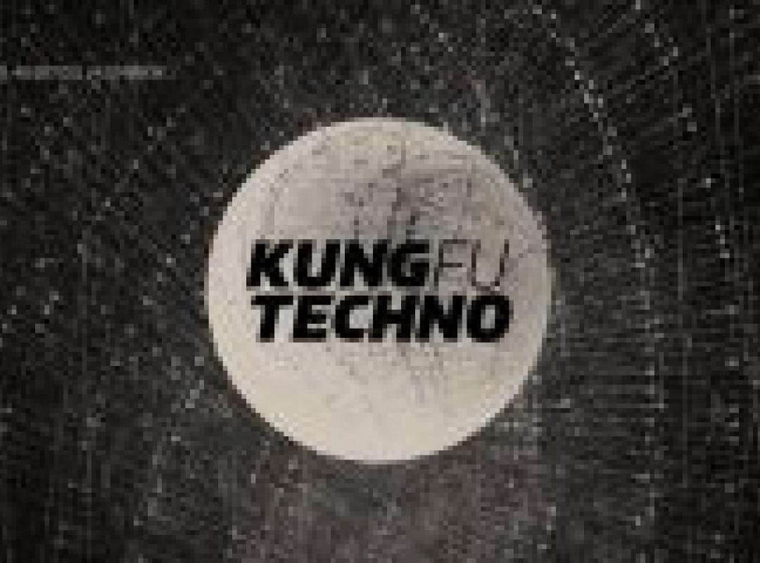 Kung Fu Techno!
