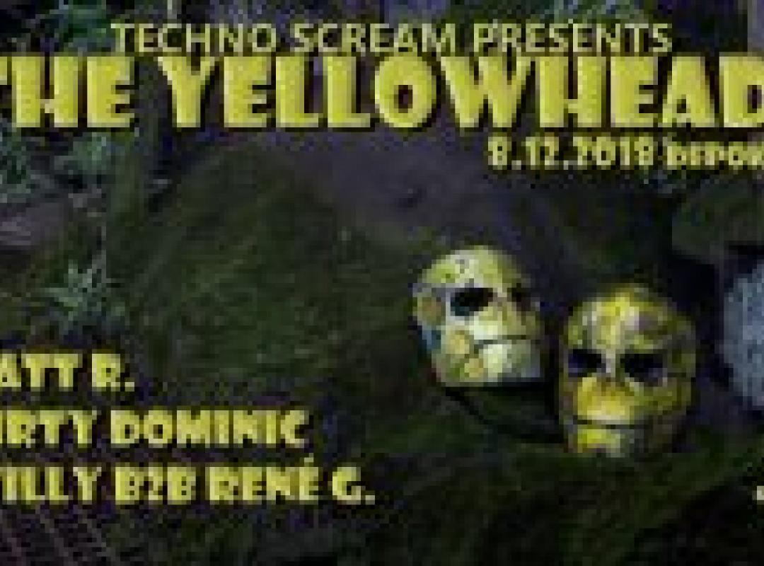 Techno Scream presents The YellowHeads