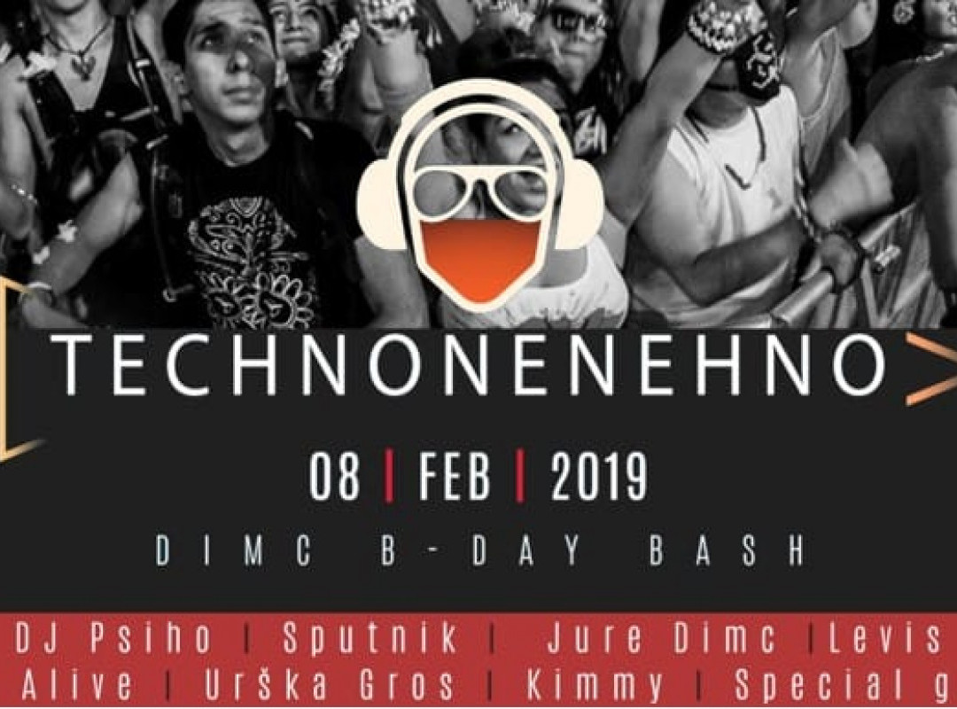 Technonenehno - Dimc b-day bash