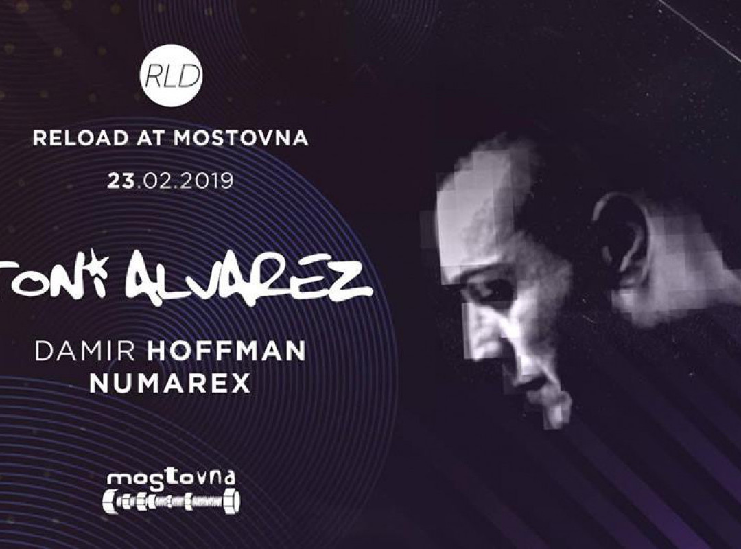 Reload at Mostovna w. Tony Alvarez
