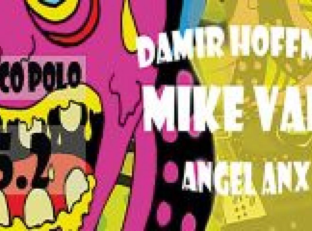 Mike Vale, Damir Hoffman, Angel Anx @MarcoPolo
