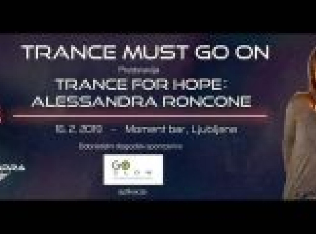 Trance Must Go On press: Trance For Hope with Alessandra Roncone