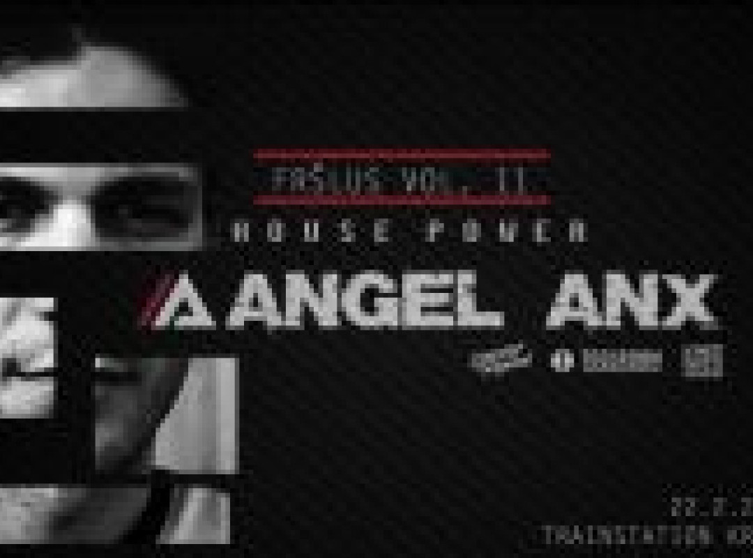 Fršlus vol.11: House Power with Angel Anx