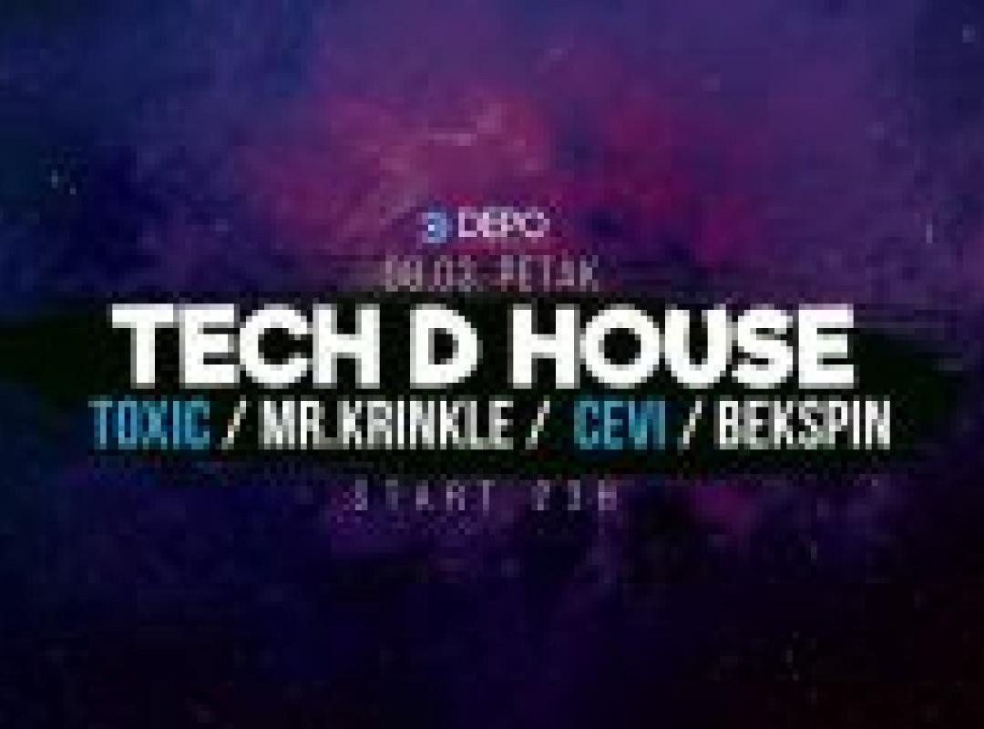 Tech D House at DEPOklub