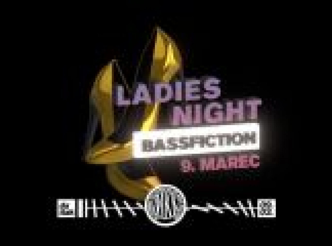 Bass Fiction: Ladies night