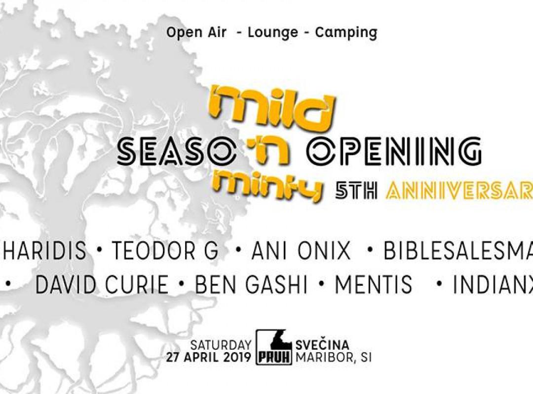 Season Opening w. Mild 'N Minty 5th anniversary