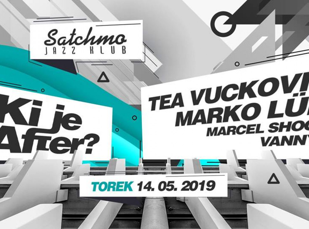 Ki je after? w. Tea Vuckovic and more
