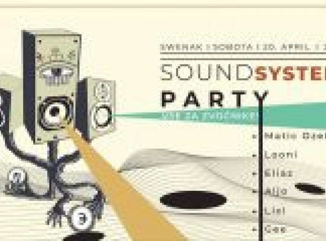 SoundSystemParty // VSE ZA ZVOČNIKE!