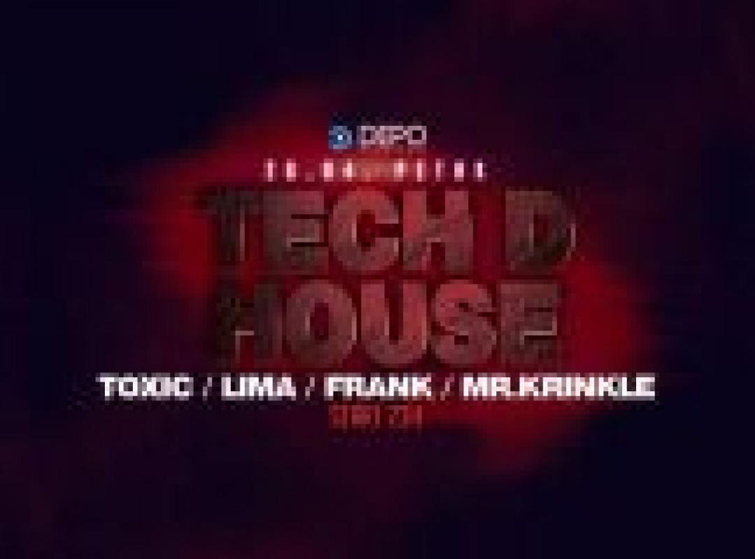 Tech D House at DEPOklub