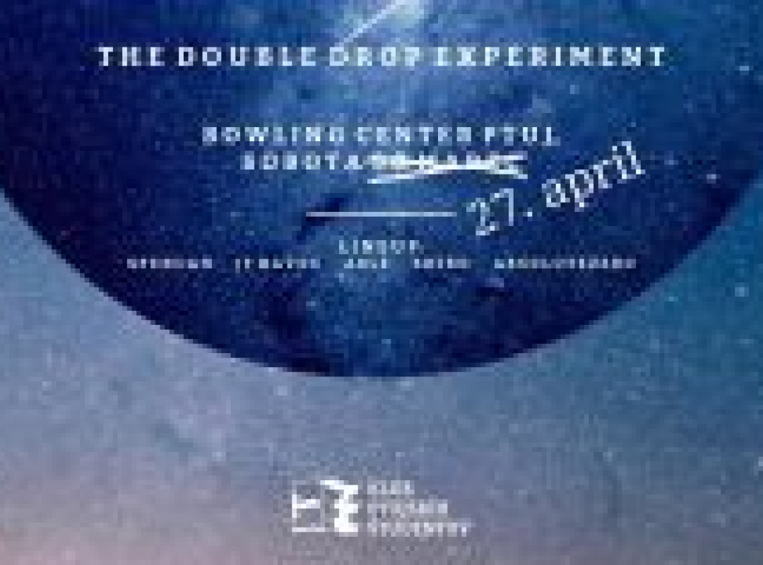 The Double Drop Experiment (Neurofunk night)