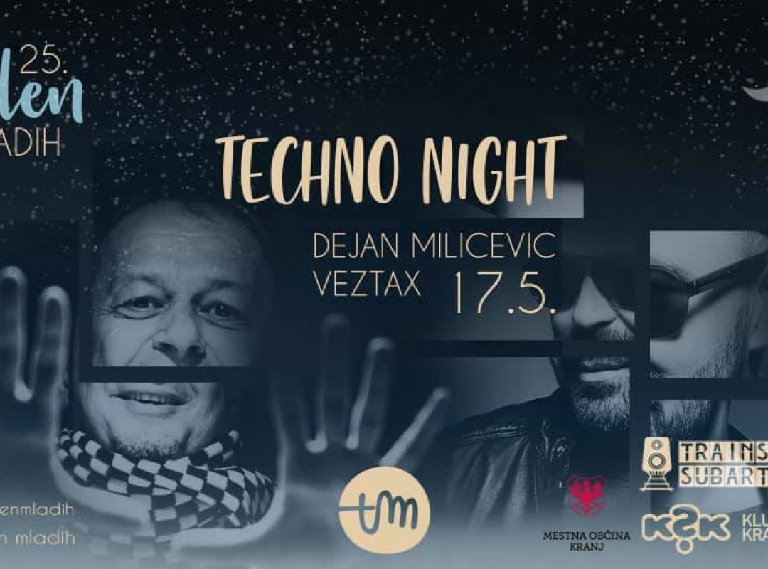 Techno Night With Dejan Milicevic & Veztax