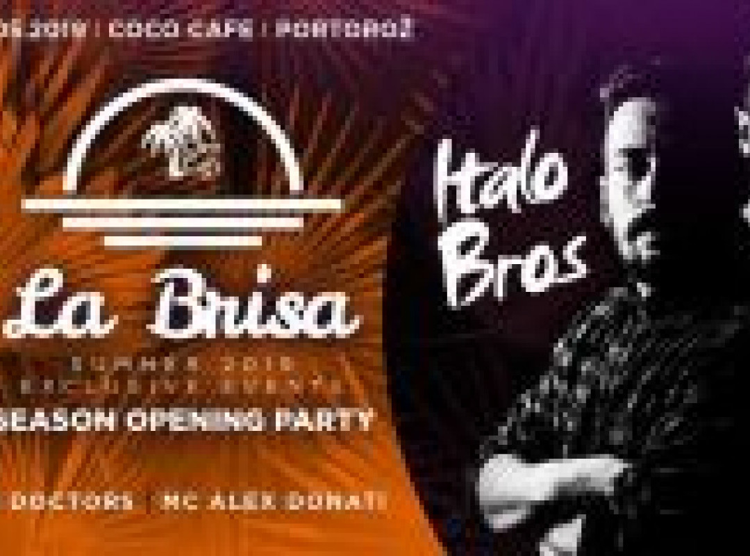 La Brisa / Season Opening Party @ItaloBros