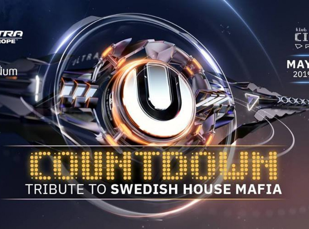 ULTRA Countdown: Tribute to Swedish House Mafia