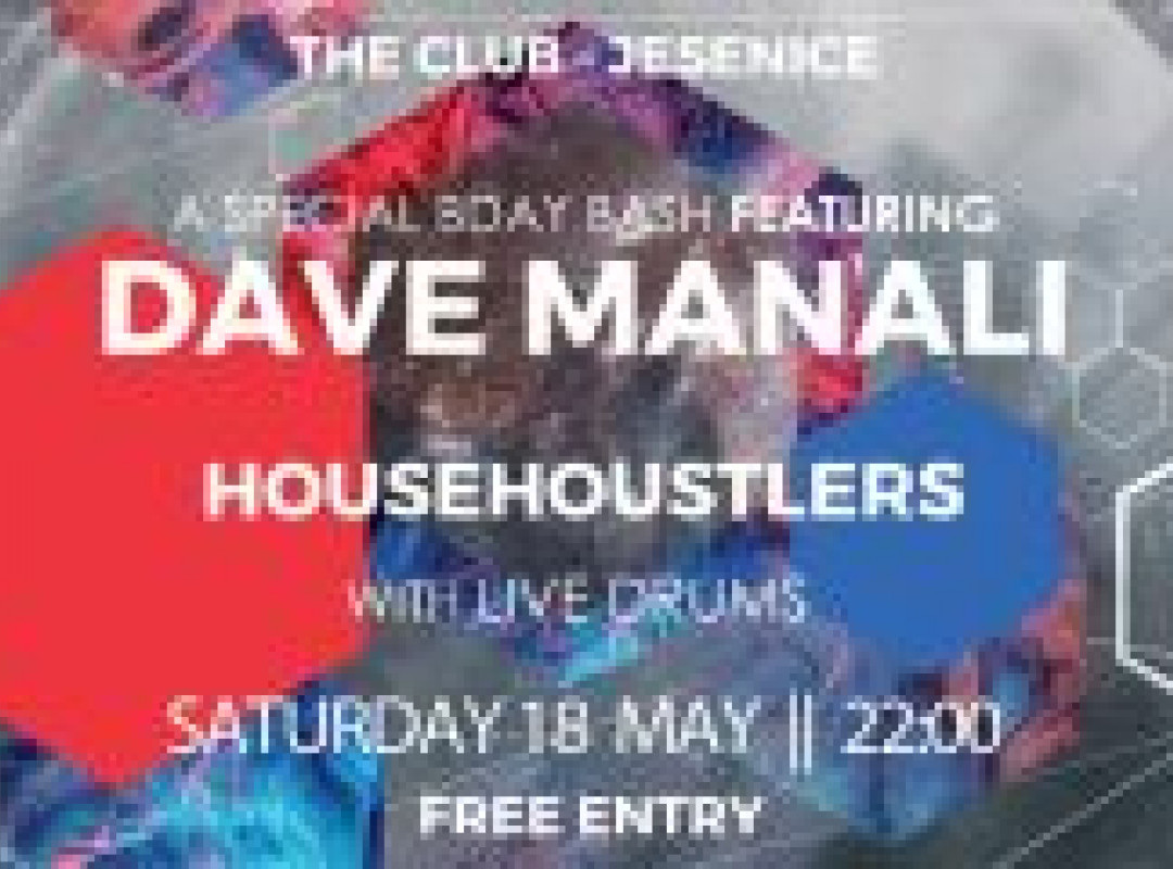 Housession Birthday Bash w/Dave Manali & HouseHustlers