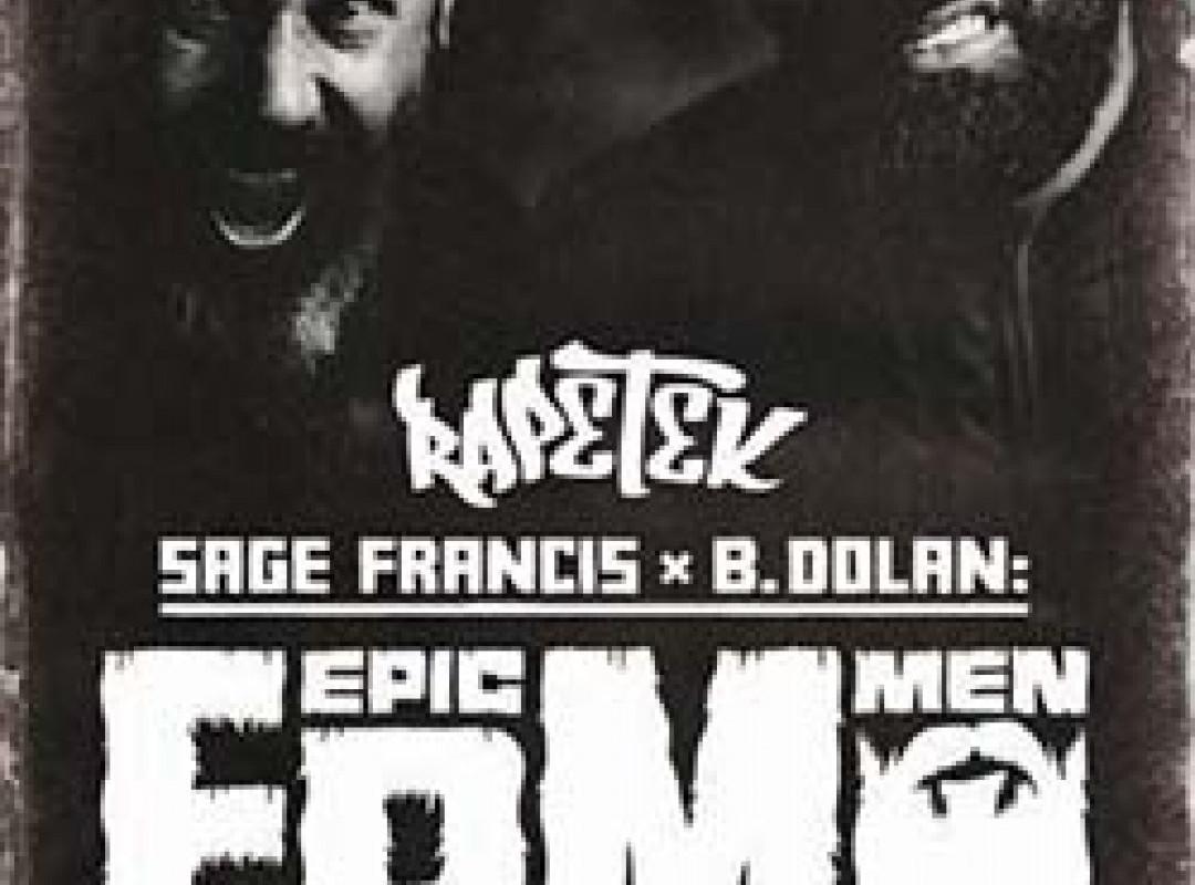 RAPETEK 149: SAGE FRANCIS & B.DOLAN = EPIC BEARD MEN  DJ Borka