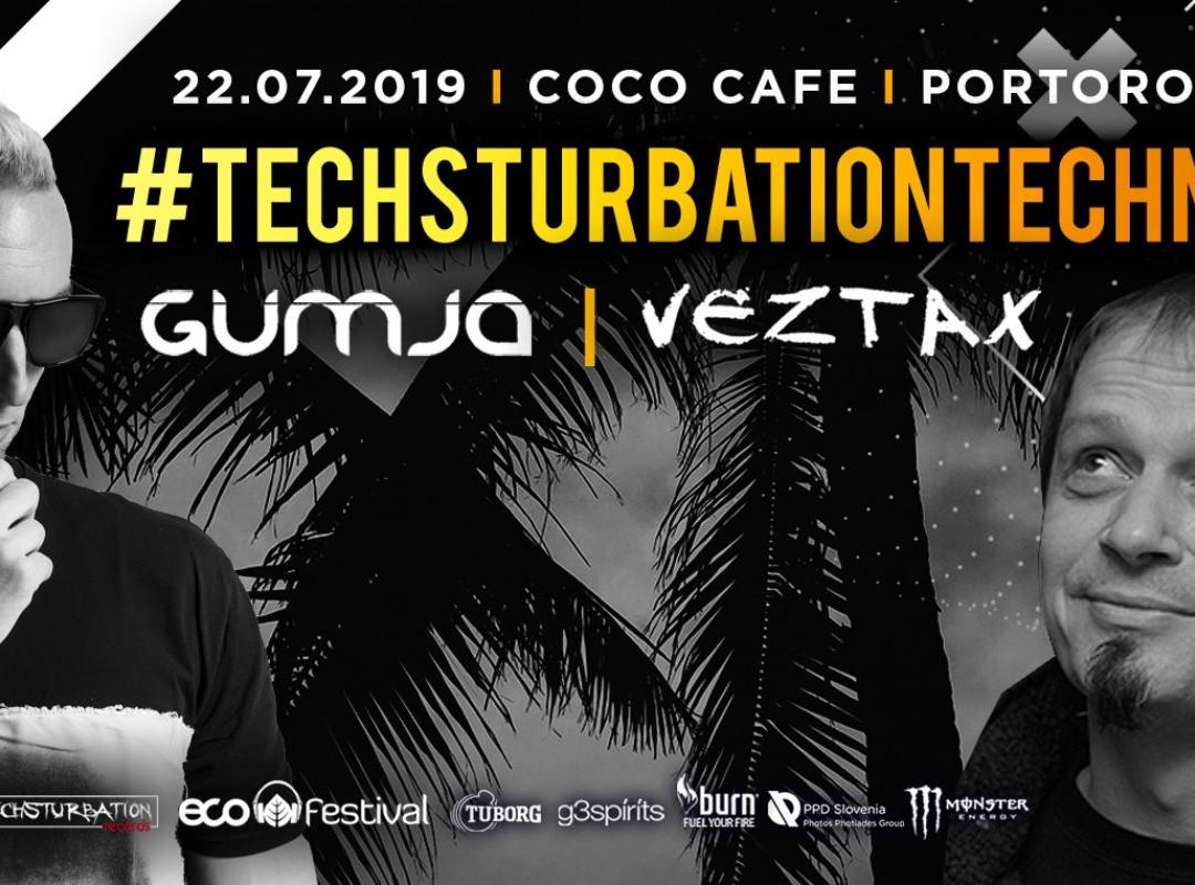 Techsturbationtechno with DJ Gumja & Veztax - Opening Night