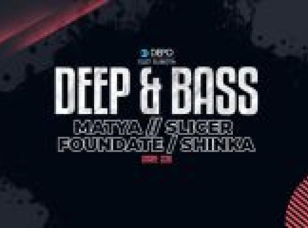 Deep & Bass at DEPOklub