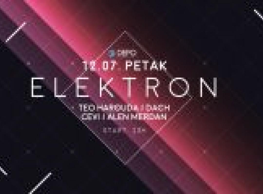 Elektron w/ Teo Harouda / Dach / Merdan / Cevi at DEPOklub