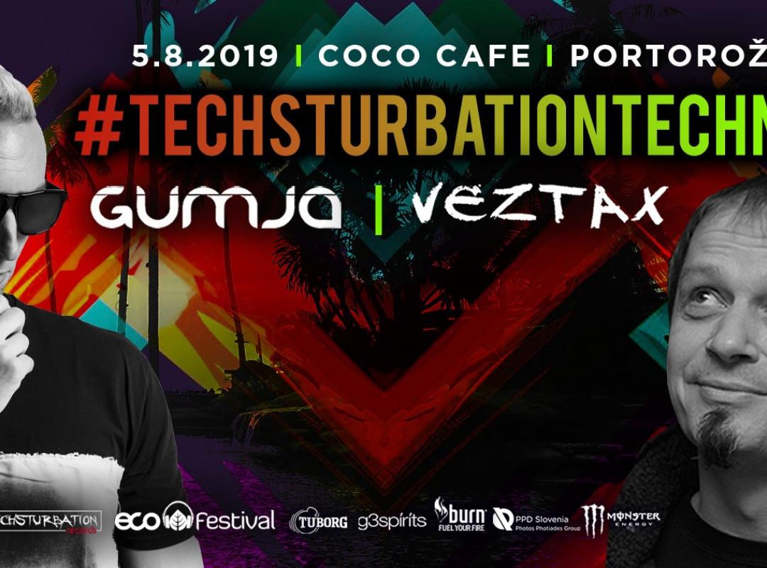 Techsturbationtechno with DJ Gumja & Veztax