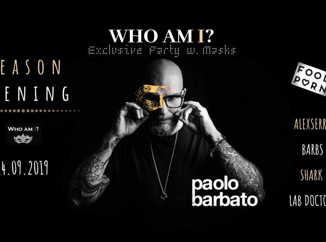 Who Am I? / Ekskluzivna zabava v maskah / Season Opening