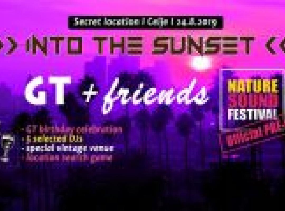 Into the sunset / GT BD celebration & Nature Sound PRE-party