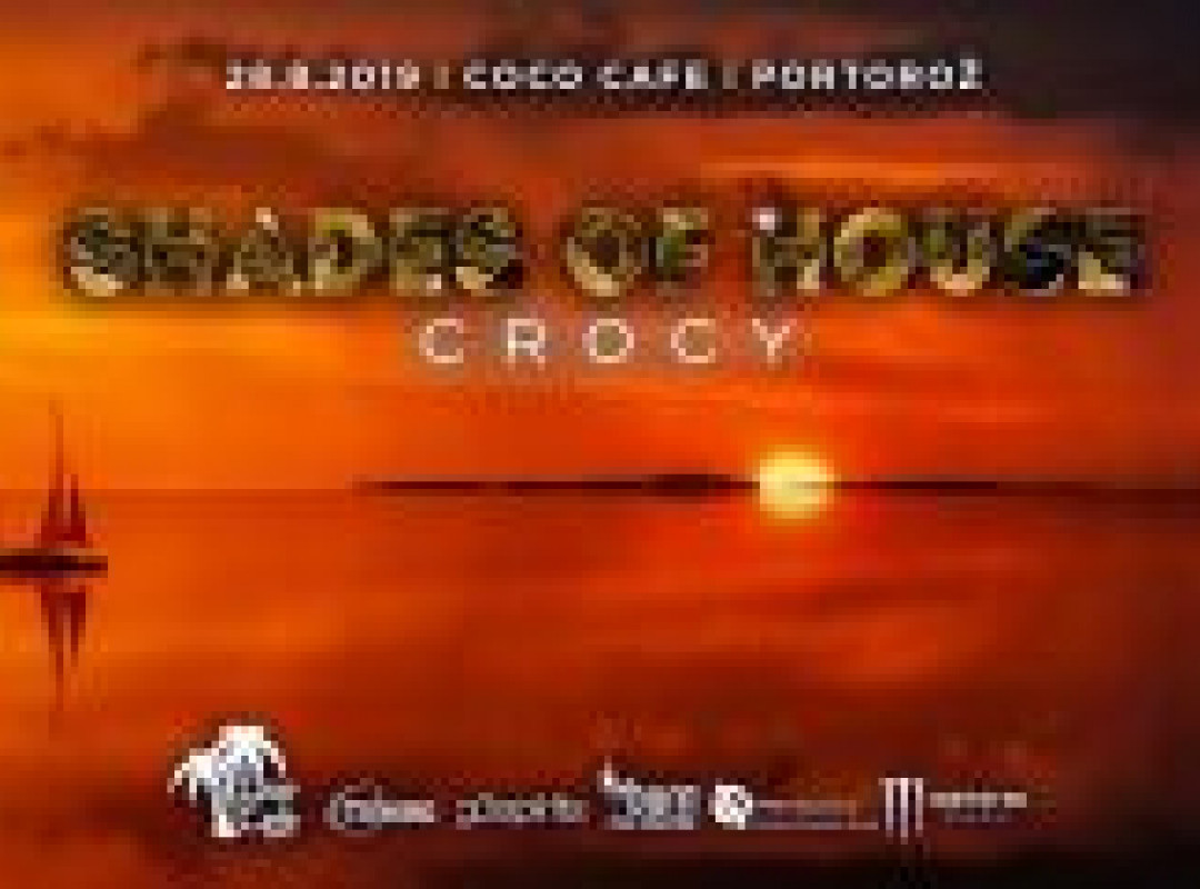 Shades of House w. Crocy