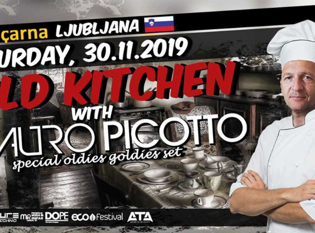 Old Kitchen w/ Mauro Picotto
