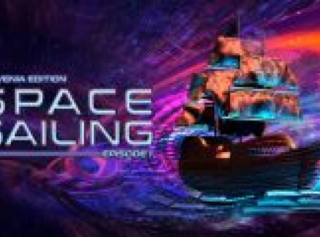 Space Sailing Episode 1 / Slovenia Edition.