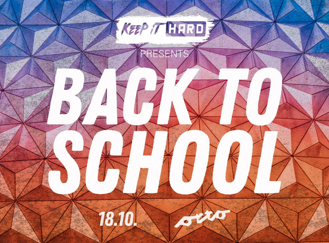 Keep it Hard: Back to School