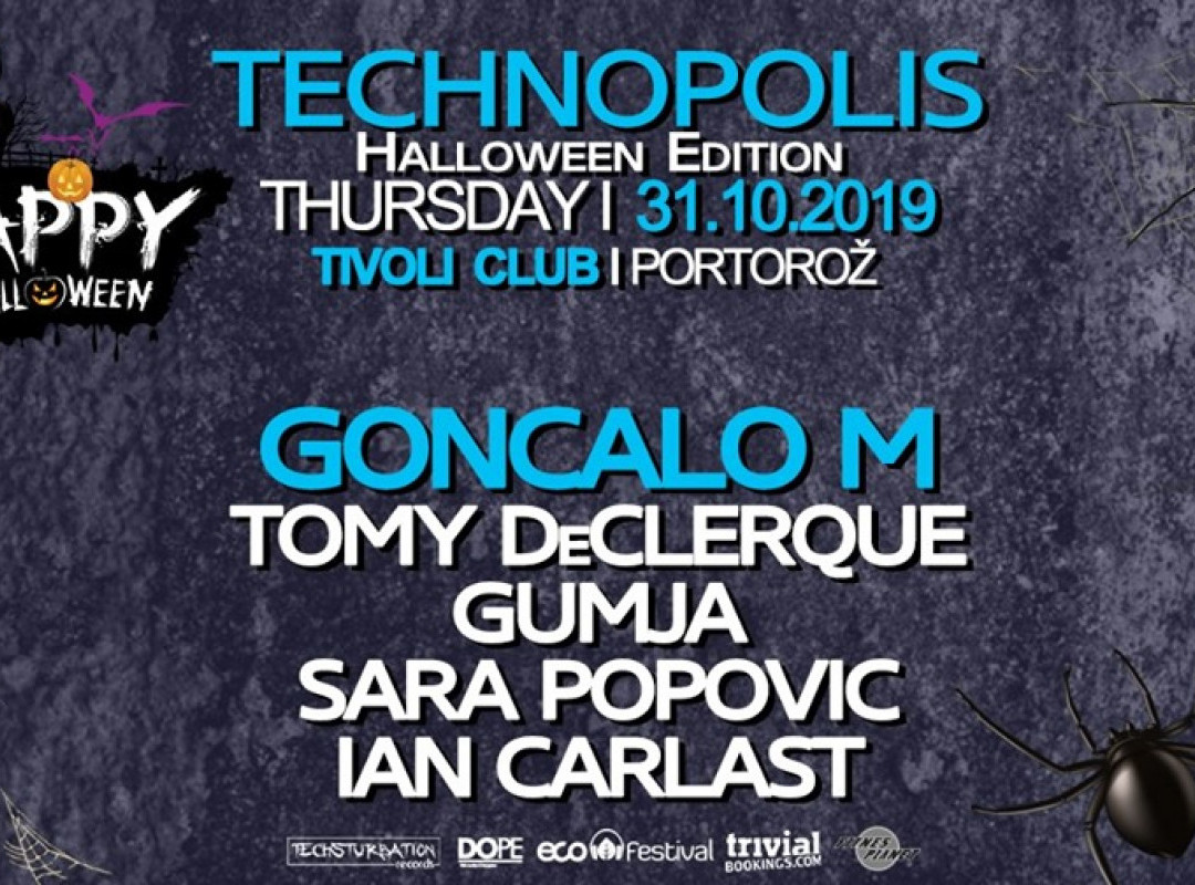 Techsturbation presents Technopolis - Halloween w/ Goncalo M