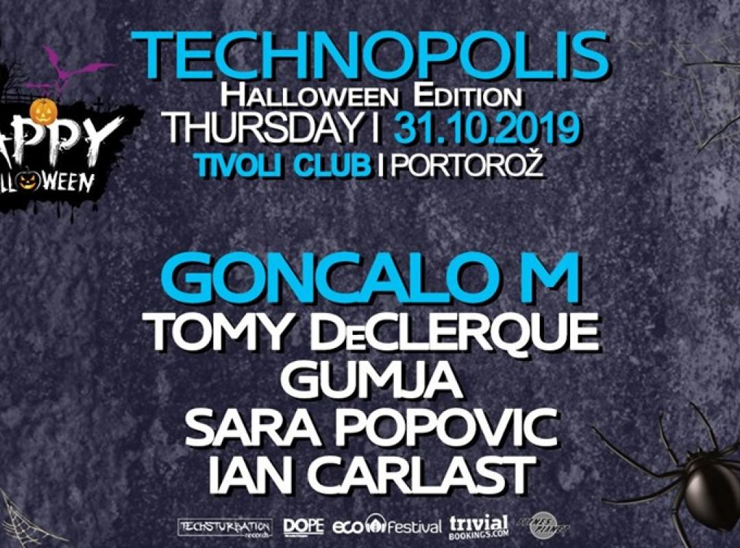 Techsturbation presents Technopolis - Halloween w/ Goncalo M