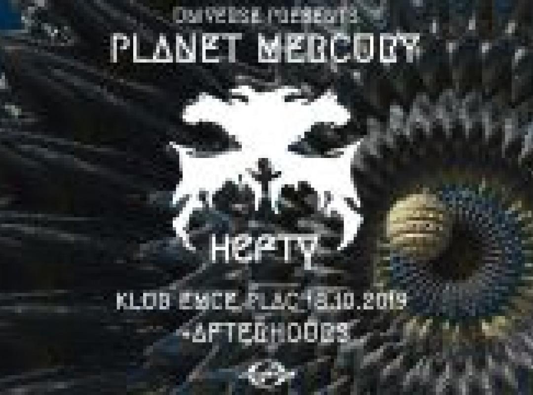 Universe presents: Planet Mercury w/ Hefty