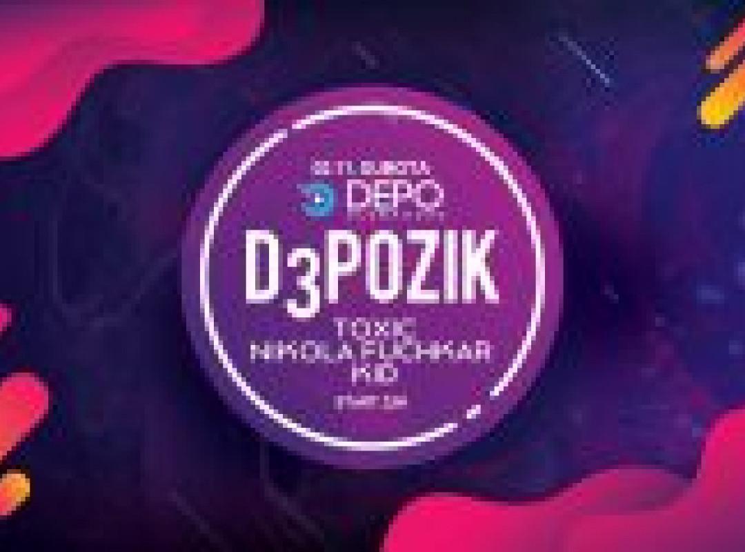 Toxic / Nikola Fuchkar / Kid at DEPOklub