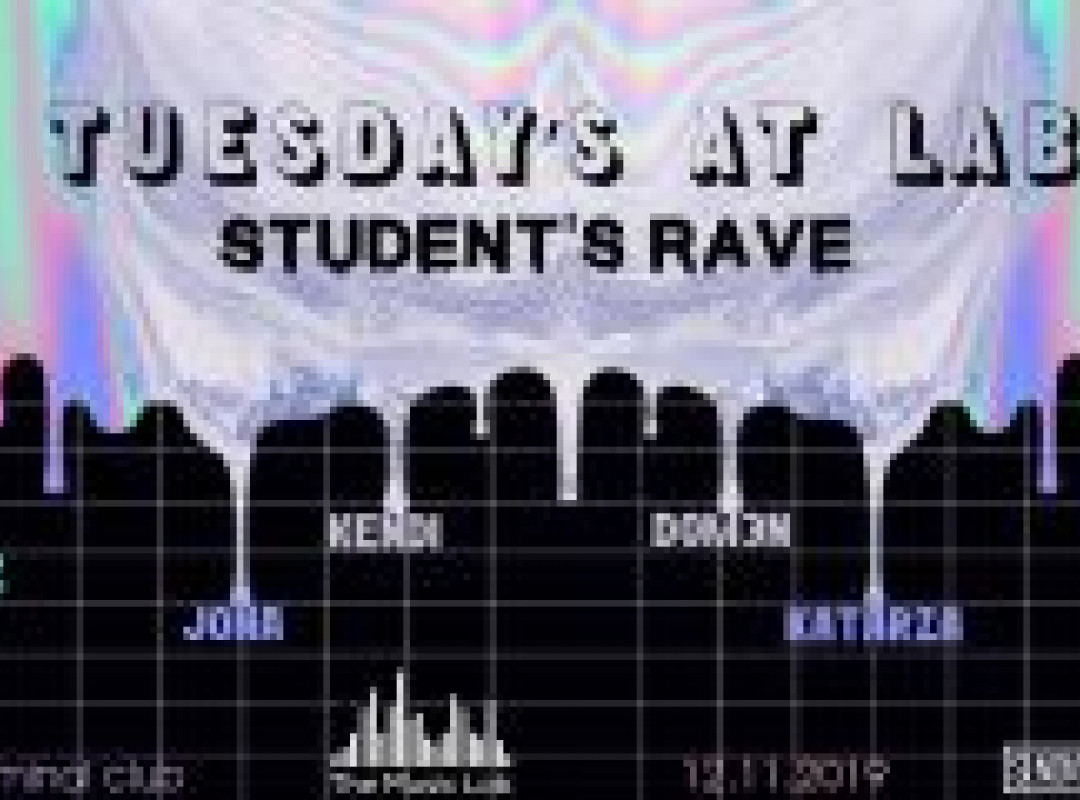 Tuesday's at LAB #StudentsRave