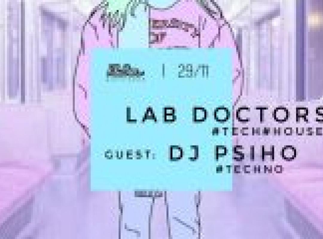Lab Doctors & DJ Psiho