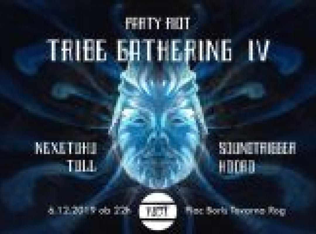 TRIBE Gathering IV