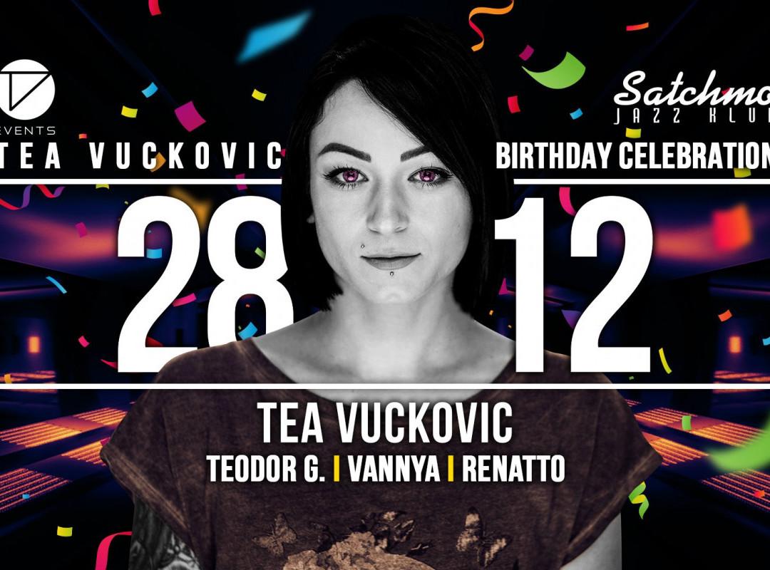 Tea Vuckovic's Birthday Celebration ★